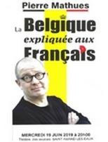 """Spectacle """"La Belgique expliquée aux Français"""""""